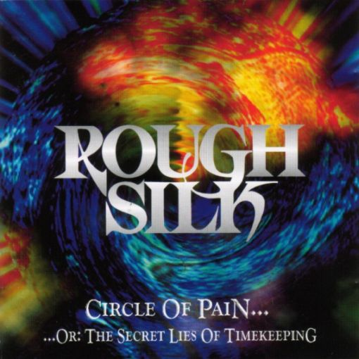 Rough Silk - Circle of Pain... ...or: The Secret Lies of Timekeeping