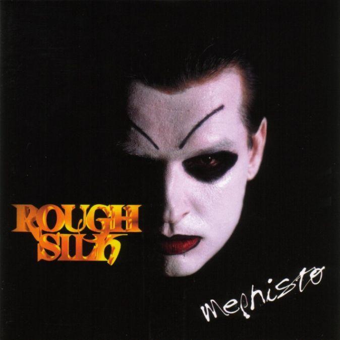 Rough Silk - Mephisto