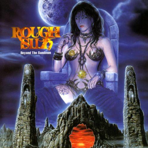 Rough Silk - Beyond the Sundown