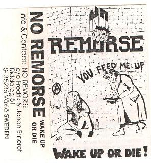No Remorse - Wake Up or Die!