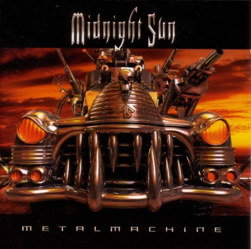 Midnight Sun - Metal Machine