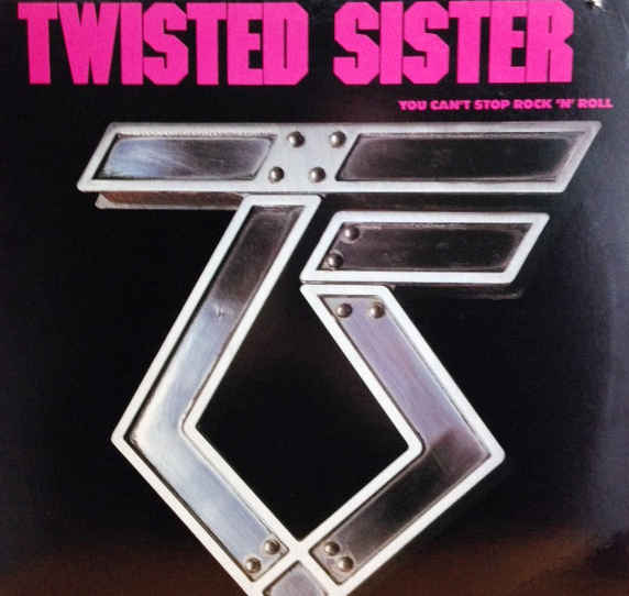 Twisted Sister — You Can't Stop Rock 'n' Roll (1983)