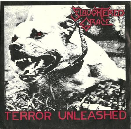 Slaughtered Grace - Terror Unleashed