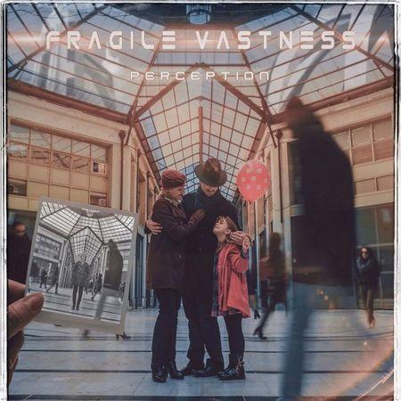 Fragile Vastness - Perception