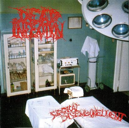 Dead Infection - Surgical Disembowelment
