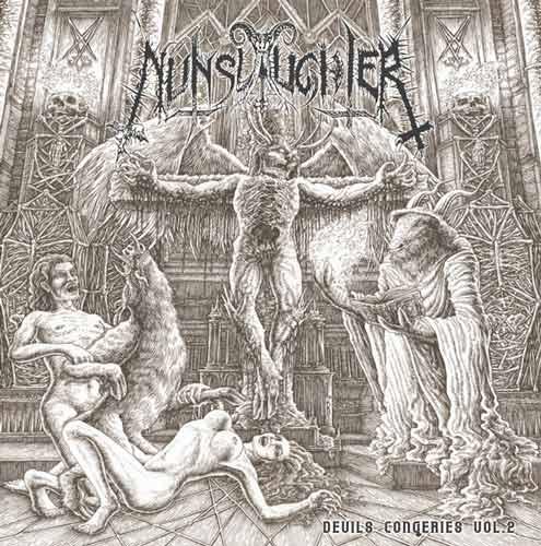 Nunslaughter - Devils Congeries Vol. 2