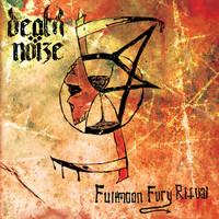 Death Nöize - Fullmoon Fury Ritual