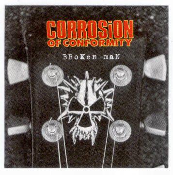 Corrosion of Conformity - Broken Man
