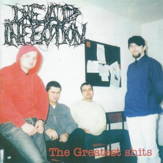 Dead Infection - The Greatest Shits