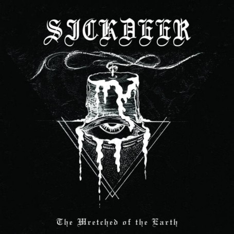 Sickdeer - The Wretched of the Earth