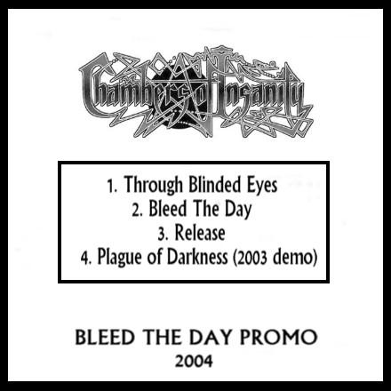 Chambers of Insanity - Bleed the Day Promo