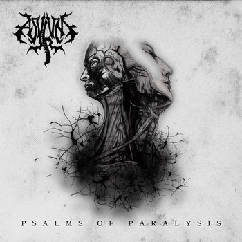Asylum - Psalms of Paralysis