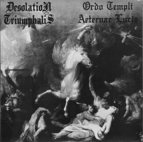 Ordo Templi Aeternae Lucis / Desolation Triumphalis - Desolation Triumphalis / Ordo Templi Aeternae Lucis
