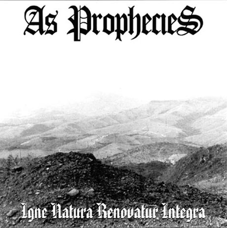 As Prophecies - Igne Natura Renovatur Integra