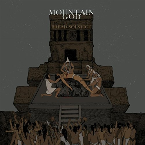 Mountain God - Bread Solstice