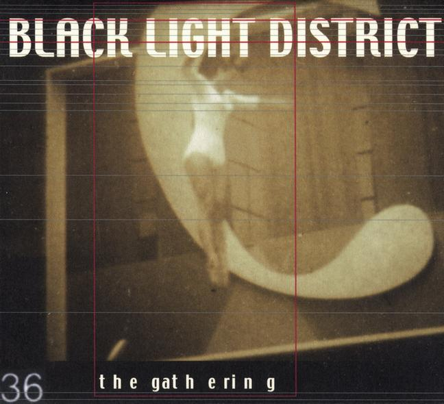 The Gathering - Black Light District