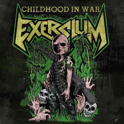 Exersium - Childhood in War