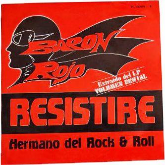 Barón Rojo - Resistiré - Hermano del Rock & Roll