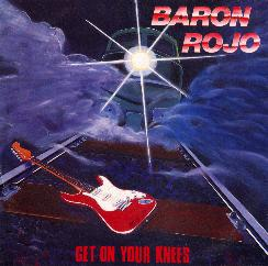Barón Rojo - Get on Your Knees