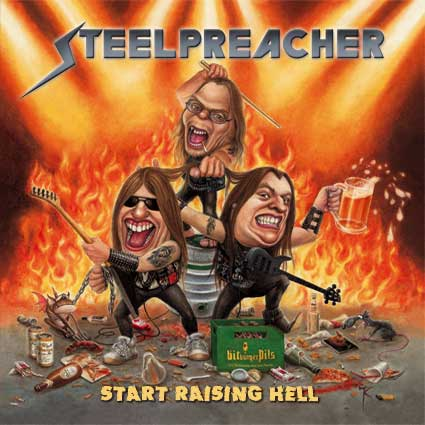 Steelpreacher - Start Raising Hell