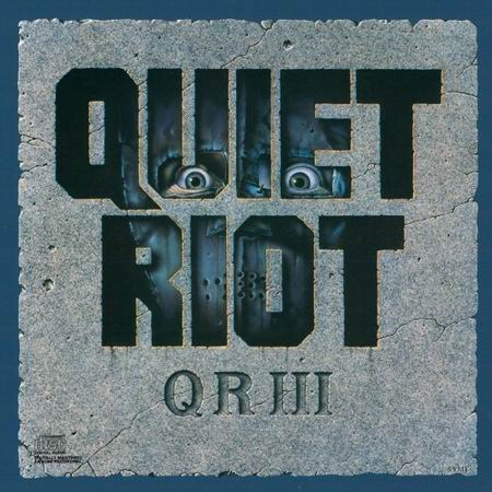 Quiet Riot - QR III