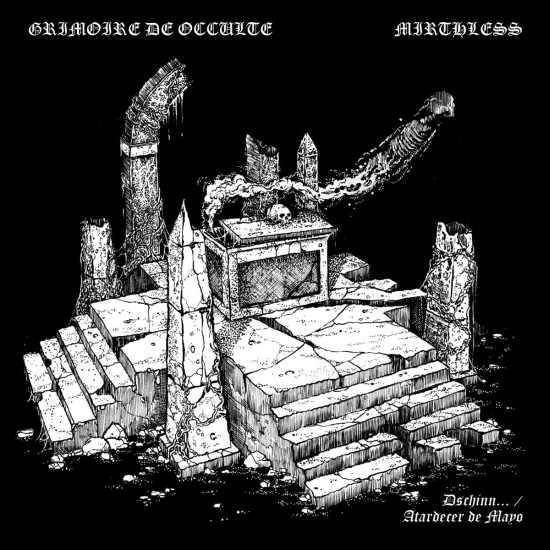 Mirthless / Grimoire de Occulte - Dschinn... / Atardecer de Mayo