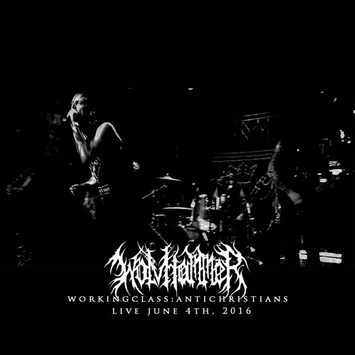 Wolvhammer - WorkingClass:AntiChristians