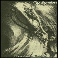 The Prowlers - A Descent into the Maelstrom