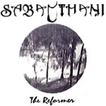 Sabacthani - The Reformer