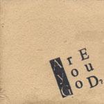 Are You God? - Demo 2001