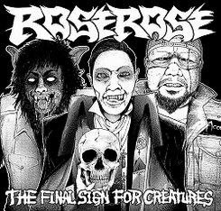 Rose Rose - The Final Sign for Creatures