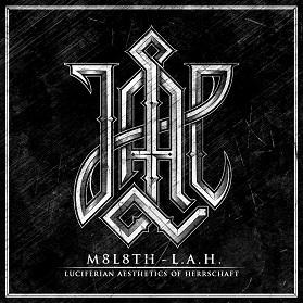 М8Л8ТХ - L.A.H. (Luciferian Aesthetics of Herrschaft)