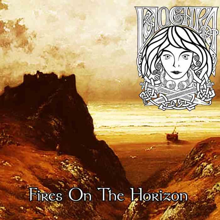 Laochra - Fires on the Horizon