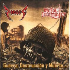 Dirges / Metal Destroyer - Guerra, destrucción y muerte
