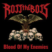 Ross the Boss - Blood of My Enemies