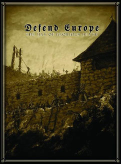 Heldentod / Piarevaracien / Autarcie / Волчий Крест - Defend Europe: The Day of Glorious Death