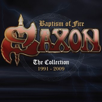 Saxon - Baptism of Fire: The Collection 1991-2009