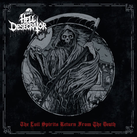 Hell Desecrator - The Evil Spirits Return from the Death