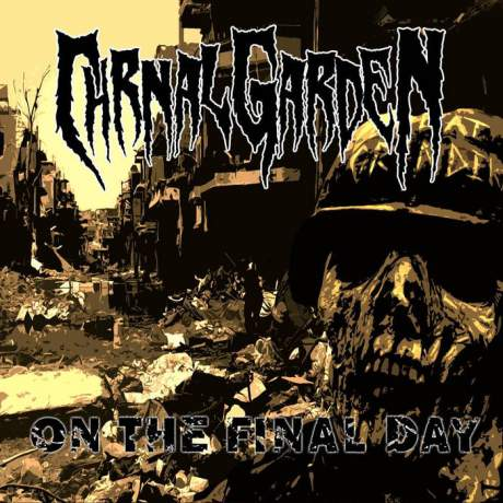 Carnal Garden - On the Final Day