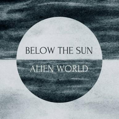 Below the Sun - Alien World