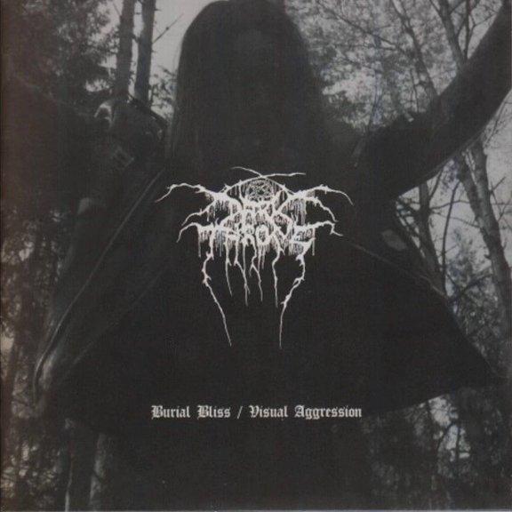 Darkthrone - Burial Bliss / Visual Aggression