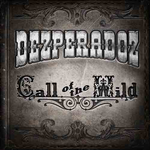 Dezperadoz - Call of the Wild