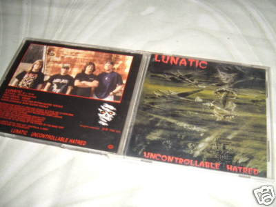 Lunatic - Uncontrollable Hatred