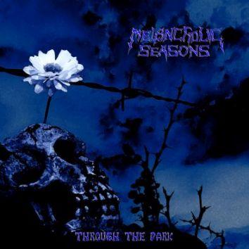 Melancholic Seasons - Through the Dark