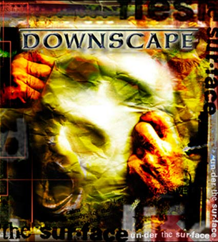 Downscape - Under the Surface