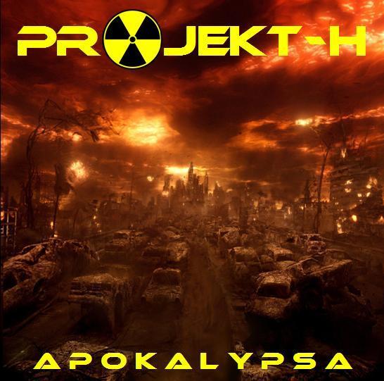 Projekt-H - Apokalypsa