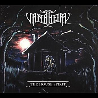 Vanaheim - The House Spirit