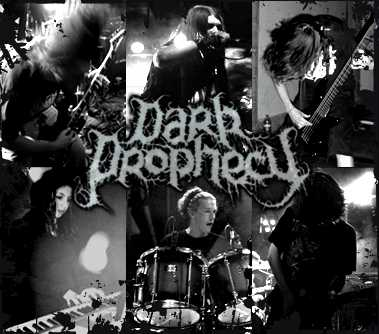 Dark Prophecy - Photo
