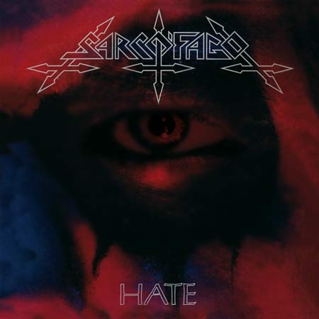 Sarcófago - Hate