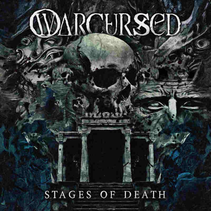 Warcursed - Stages of Death